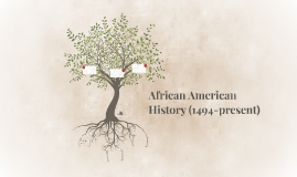 African American History (1619-present)