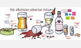 När alkoholen påverkar hälsan
