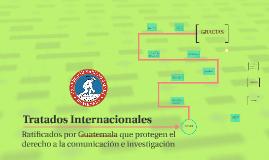 TRATADOS INTERNACIONALES RATIFICADOS POR GUATEMALA