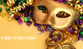 A Night in New Orleans