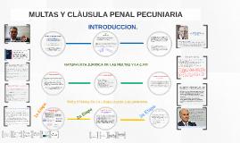 MULTAS Y CLAÙSULA PENAL PECUNIARIA