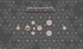 Gan Jiang et Mo Ye