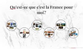 Qu'est-ce que c'est la France pour moi?