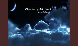 Chemistry Alt. Final
