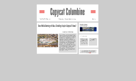 Copy of Columbine Presentation