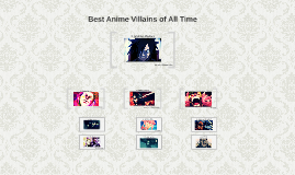 Best Anime Villains of All Time