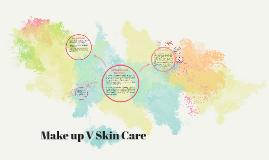 Make up V Skin Care