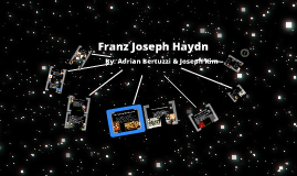 Franz Joseph Haydn Presentation