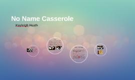 No Name Casserole
