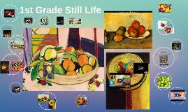 1st Grade Still Life
