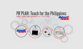 PR PLAN: Teach for the Philippines