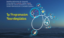 Copy of pnl programacion neurolinguistica