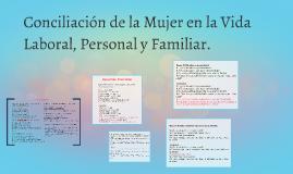 Conciliación de la Mujer en la Vida Laboral, Personal y Fami
