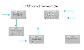 Problema del flujo maximo