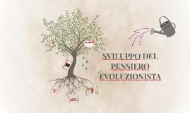 SVILUPPO DEL PENSIERO EVOLUZIONISTICO