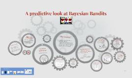 A predictive look at Bayesian Bandits