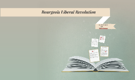 Bourgeois Liberal Revolution