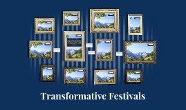 Transformative Festivals