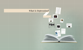 Copy of What is Depression?