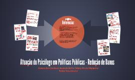 Atuação do Psicólogo em Políticas Públicas - Redução de Dano
