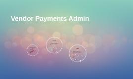 Vendor Payments Admin
