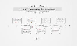 OT v NT: Connecting the Testaments