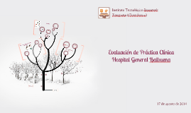 Evaluación de Práctica Clínica - Hospital General Tláhuac
