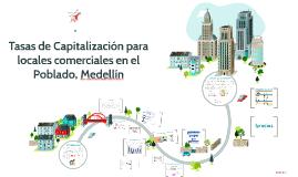 Tasas de Capitalización en el Pobledo, Medellín