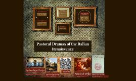 Copy of Pastoral Dramas of the Italian Renaissance