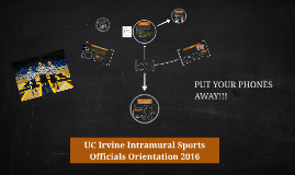 Intramural Sports Officials Orientation