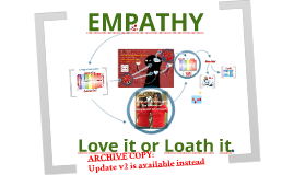 Empathy -  Love it or Loath it ! ARCHIVE v1