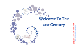 PTM 1 | Welcome to the 21st Century