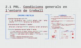 2.2 PRL. Condicions generals de l'entorn de treball