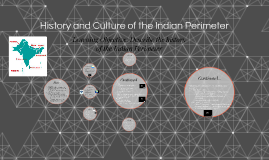 History and Culture of the Indian Perimeter