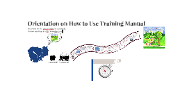 Orientation on How to Use Training Manual
