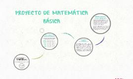 Copy of Copy of Proyecto de matemática básica