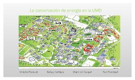 La conservación de energía en la UMD