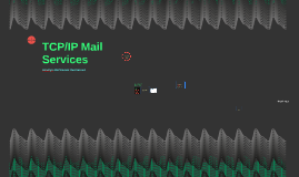 TCP/IP Mail Services