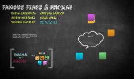Famous Fears & pHOBIAS