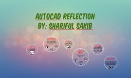 AutoCAD Reflection by Shariful Sakib