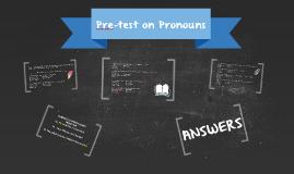 Pre-test on Pronouns