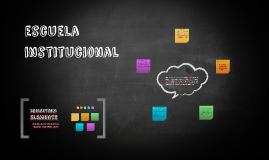 escuela institucional