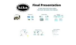 Copy of b.i.k.e. Final Presentation
