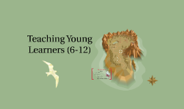 Teaching Young Learners (6-12)