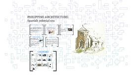 PHILIPPINE ARCHITECTURE: Spanish colonial era