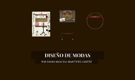 Copy of DISEÑO DE MODAS