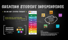 Creating Student Independence