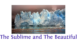 The Sublime and The Beautiful compared