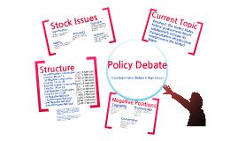 Policy Debate