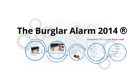 The Burgler Alarm 2014